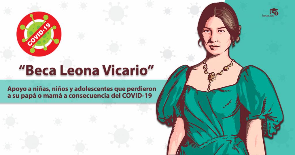 Beca Leona Vicario por Covid-19