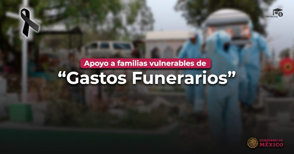 Apoyo de Gastos Funerarios a nivel nacional