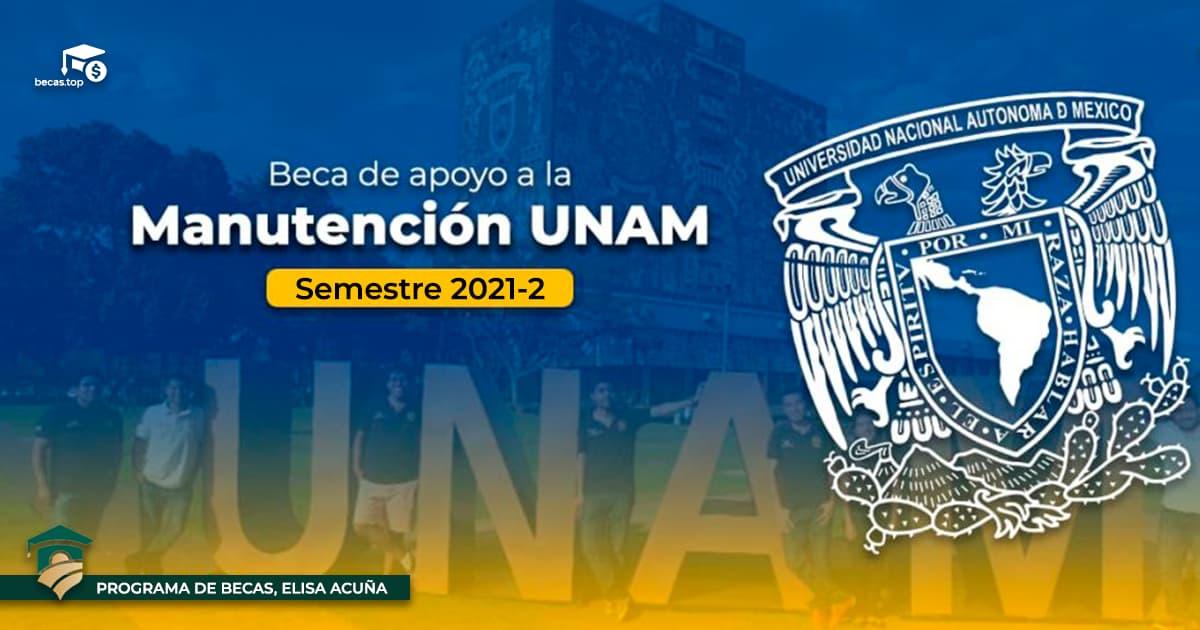 Beca de Apoyo a la Manutención UNAM 2021-2
