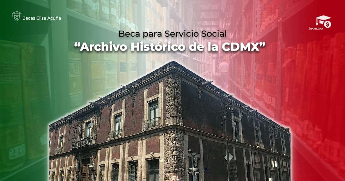 Beca por Servicio Social en el AHCM