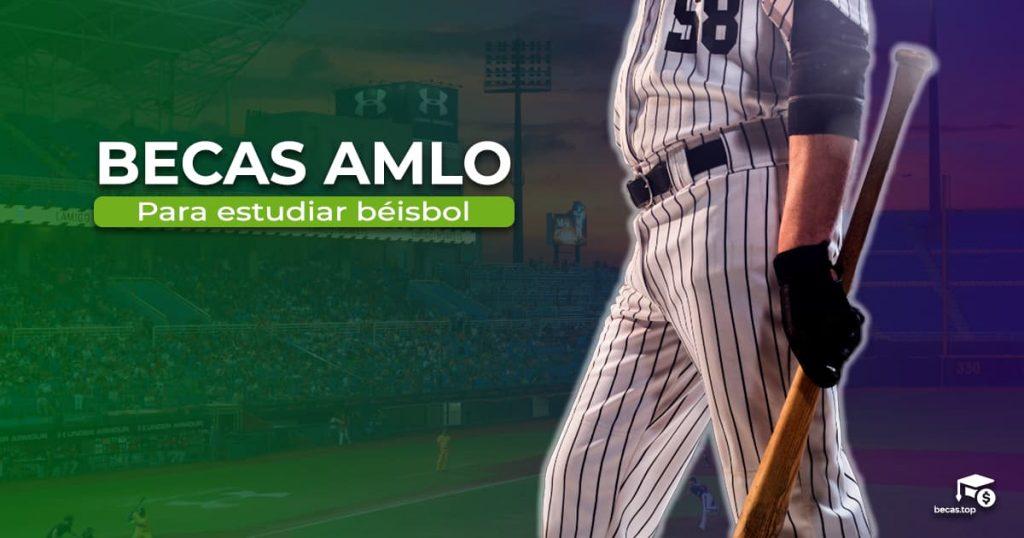 becas AMLO béisbol