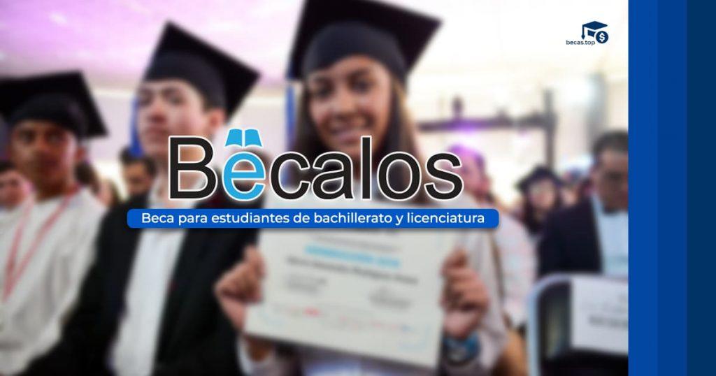 Regístrate en el programa Bécalos y recibe apoyo económico mientras estudias