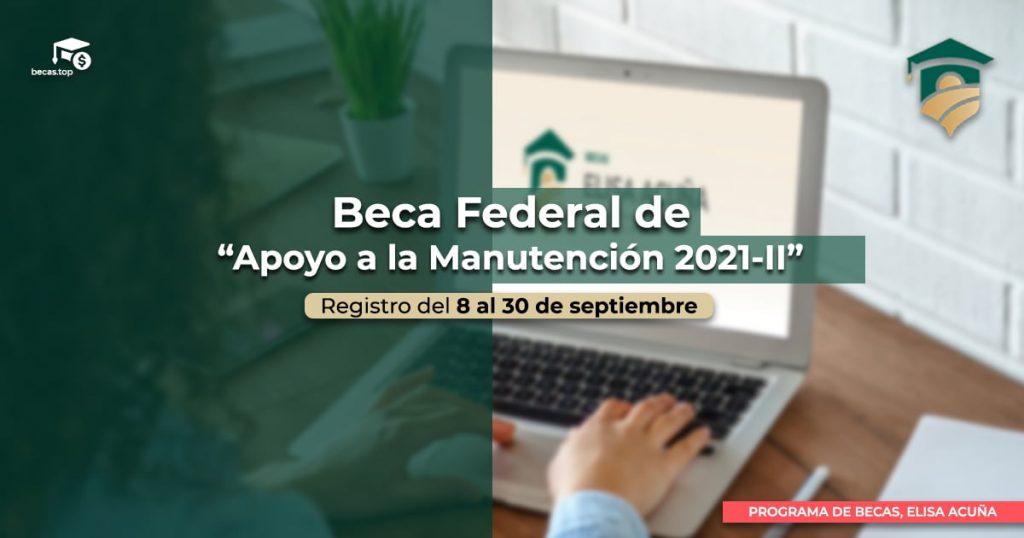 beca para apoyo a la manutención 2021-II
