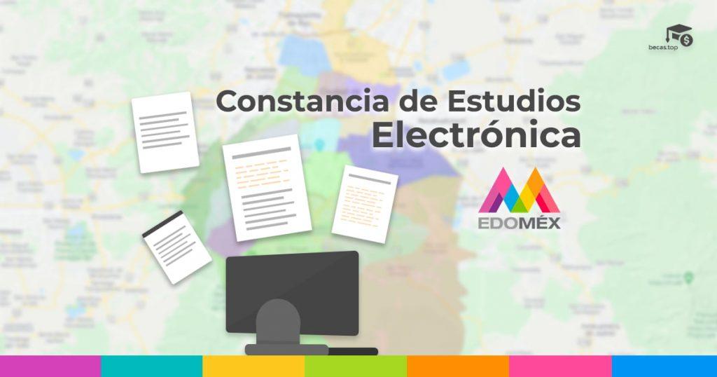 constancia de estudios electrónica edomex